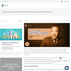 Everything You Need To Know About Shopping On MLK Day 2021