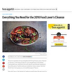 Everything You Need for the 2016 Food Lover's Cleanse