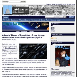 Athene's 'Theory of Everything' - A new take on neuroscience in relation to quantum physics