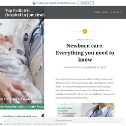 Newborn care: Everything you need to know – Top Pediatric Hospital in Jumeirah