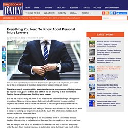 Everything You Need To Know About Personal Injury Lawyers