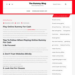 Everything You Need to Know About Playing Online Rummy for Cash