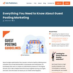 Everything You Need to Know About Guest Posting Guidelines