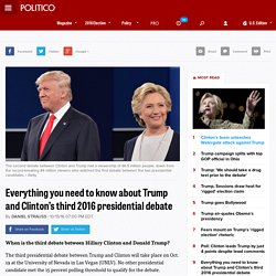 Everything you need to know about Trump and Clinton's third 2016 presidential debate