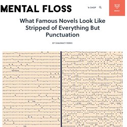 What Famous Novels Look Like Stripped of Everything But Punctuation
