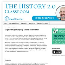 The History 2.0 Classroom: Google Drive X Explain Everything = Embedded Video Reflections