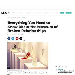 Everything You Need to Know About the Museum of Broken Relationships