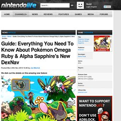 Guide: Everything You Need To Know About Pokémon Omega Ruby & Alpha Sapphire's New DexNav