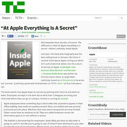 """At Apple Everything Is A Secret"""