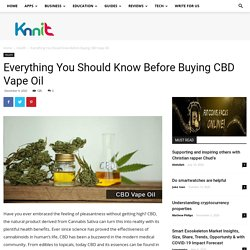 Everything You Should Know Before Buying CBD Vape Oil