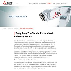 Everything You Should Know about Industrial Robots