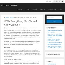 HDR- Everything You Should Know About It - Internet Blogs