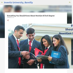 Everything You Should Know About NextGen B.Tech Degree