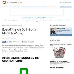 Everything We Do in Social Media Is Wrong