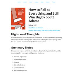 How to Fail at Everything and Still Win Big by Scott Adams: Summary - Nat Eliason