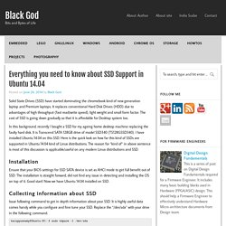 Everything you need to know about SSD Support in Ubuntu 14.04 – Black God