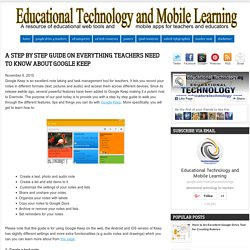 Educational Technology and Mobile Learning: A Step by Step Guide On Everything Teachers Need to Know about Google Keep