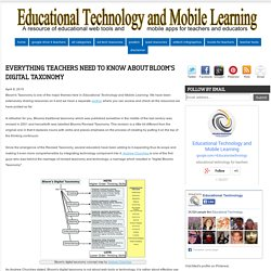 Everything Teachers Need to Know about Bloom's Digital Taxonomy