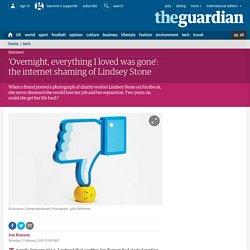 'Overnight, everything I loved was gone': the internet shaming of Lindsey Stone