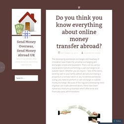 Do you think you know everything about online money transfer abroad?