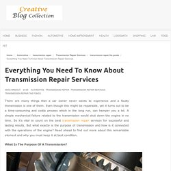 Everything You Need To Know About Transmission Repair Services