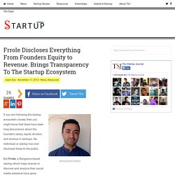 Frrole Discloses Everything From Founders Equity to Revenue. Brings Transparency To The Startup Ecosystem - The Startup Journal - Indian Startup Stories, Startup News, Startup Resources, Interviews