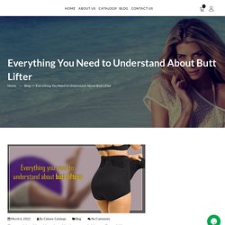 Everything You Need to Understand About Butt Lifter - Cabana Obonu Outdoors LLC