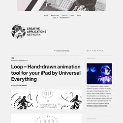Loop - Hand-drawn animation tool for your iPad by Universal Everything (@universalevery)