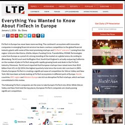 Everything You Wanted to Know About FinTech in Europe