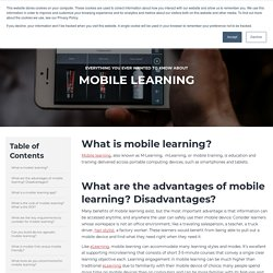 Everything You Ever Wanted To Know About Mobile Learning