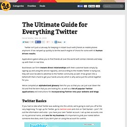 Guide to Twitter - The Ultimate Guide for Everything Twitter