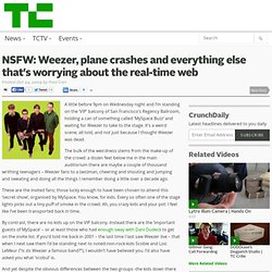 NSFW: Weezer, plane crashes and everything else that's worrying