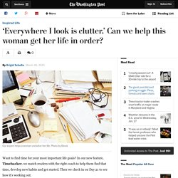 'Everywhere I look is clutter.' Can we help this woman get her life in order?