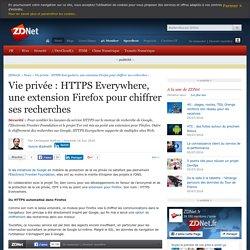 Vie privée : HTTPS Everywhere, une extension Firefox pour chiffrer ses recherches