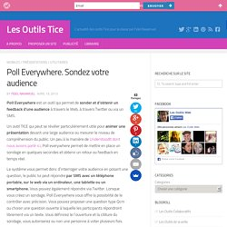 Feedback en direct (avec 1 large audience) : Poll Everywhere, outil sondage