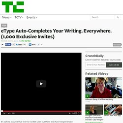 eType Auto-Completes Your Writing. Everywhere. (1,000 Exclusive