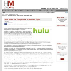 Hulu Joins 'TV Everywhere' Trademark Fight