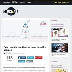 Evian installe les Alpes au cœur du métro parisien