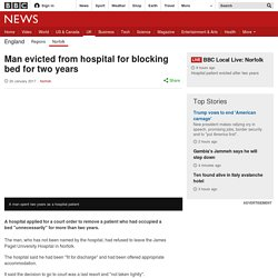 Man evicted from hospital for blocking bed for two years