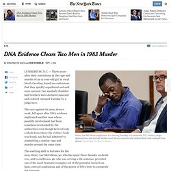 DNA Evidence Clears Two Men in 1983 Murder - NYTimes.com
