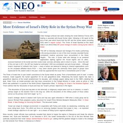 More Evidence of Israel's Dirty Role in the Syrian Proxy War