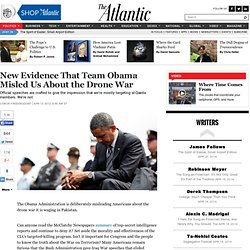 New Evidence That Team Obama Misled Us About the Drone War - Conor Friedersdorf