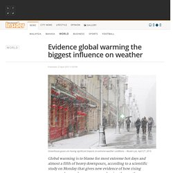 Evidence global warming the biggest influence on weather