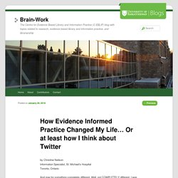 How Evidence Informed Practice Changed My Life… Or at least how I think about Twitter