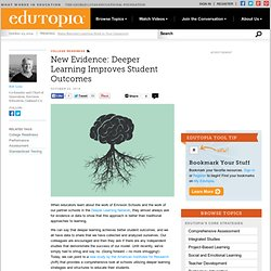 New Evidence: Deeper Learning Improves Student Outcomes