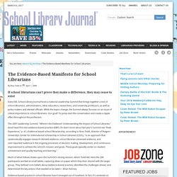 The Evidence-Based Manifesto for School Librarians