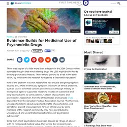 Evidence Builds for Medicinal Use of Psychedelic Drugs