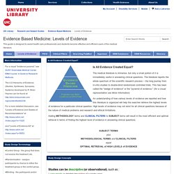 Levels of Evidence - Evidence Based Medicine - Research and Subject Guides at University of Illinois at Chicago