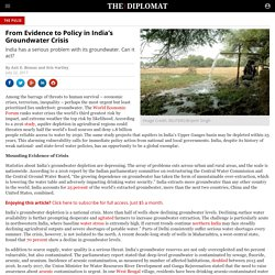 THE DIPLOMAT 22/07/17 From Evidence to Policy in India's Groundwater Crisis