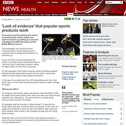 'Lack of evidence' that popular sports products work
